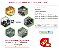 304 stainless steel pipe from CITIZEN PIPES