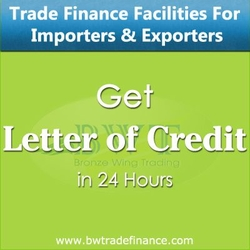 Avail Letter of Credit (LC - MT700) for Importers and Exporters from BRONZE WING TRADING LLC