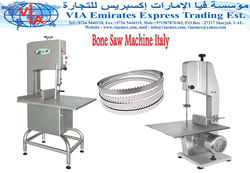 Bone Saw Machine/ Band Saw Bone / Bone Saw Blades in UAE from VIA EMIRATES EXPRESS TRADING EST