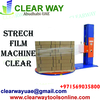 STRECH FILM MACHINE -CLEAR DEALER IN MUSSAFAH , ABUDHABI ,UAE