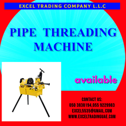 PIPE THREADING MACHINE SUPPLERS AND DEALERS IN MUSAFFAH ABUDHABI UAE