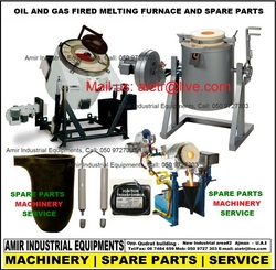 Oil Gas Electric Furnace oven spare parts Dealer maintenance repair in Dubai UAE from AMIR INDUSTRIAL EQUIPMENT'S