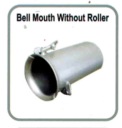 BELL MOUTH WITHOUT ROLLER from EXCEL TRADING COMPANY - L L C