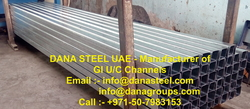Gi U and C Channels Supplier Manufacturer DANA Steel in Dubai Ajman Sharjah UAE Qatar Oman Bahrain from DANA GROUP UAE-OMAN-SAUDI