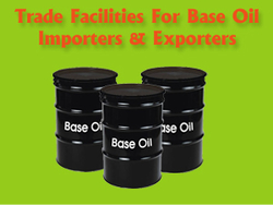 Avail Trade Finance Facilities For Base Oil Importers And Exporters