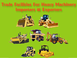Avail Trade Finance Facilities For Heavy Machinery Importers And Exporters