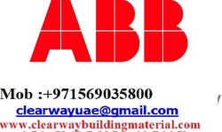 ABB PRODUCTS DEALER IN MUSAFFAH , ABUDHABI ,UAE from CLEAR WAY BUILDING MATERIALS TRADING