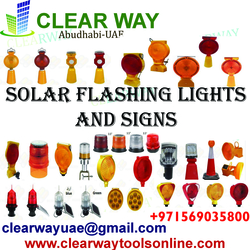 SOLAR FLASHING LIGHTS AND SIGNS DEALER IN MUSSAFAH , ABUDHABI , UAE from CLEAR WAY BUILDING MATERIALS TRADING