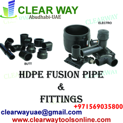 HDPE BUTT / ELECTRO FUSION PIPE AND FITTINGS DEALER IN MUSSAFAH , ABUDHABI , UAE  from CLEAR WAY BUILDING MATERIALS TRADING