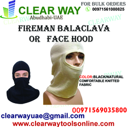 FIREMAN BALACLAVA / FACE HOOD DEALER IN MUSSAFAH , ABUDHABI ,UAE from CLEAR WAY BUILDING MATERIALS TRADING
