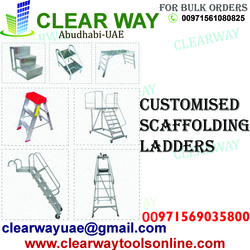 CUSTOMISED SCAFFOLDING LADDERS DEALER IN MUSSAFAH , ABUDHABI , UAE from CLEAR WAY BUILDING MATERIALS TRADING