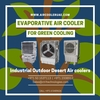 Air Cooler. Evaporative Air Cooler. Outdoor air cooler. Industrial air cooler. Desert air cooler. Commercial cooler